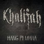 Cover album Hang Pi Mana Kumpulan Khalifah