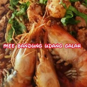 Mee Bandung Udang Galah Restoran #KitakanGeng