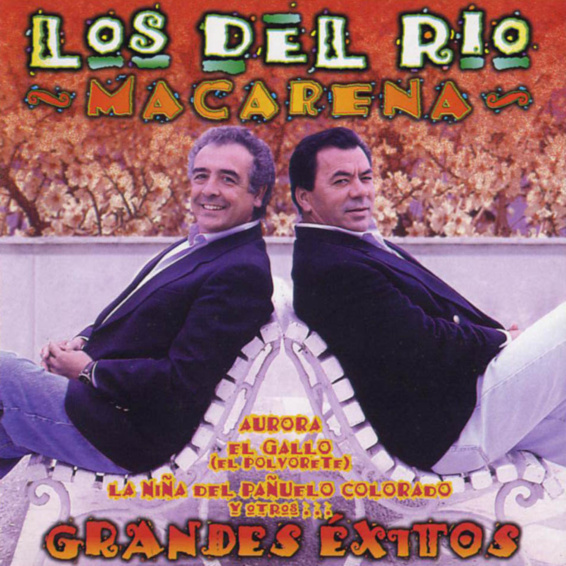 Los Del Rio Macarena