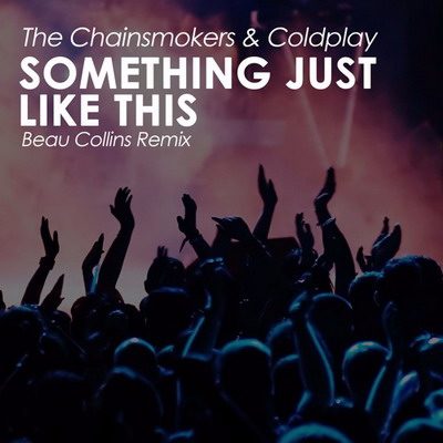 The Chainsmoker & Coldplay Something Just Like That