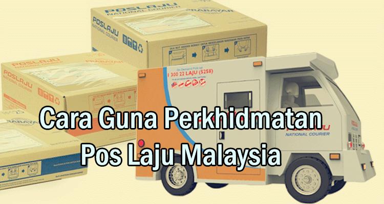 Cara Menggunakan Perkhidmatan Pos Laju Malaysia. Hantar Barang Dalam Negara Dan Luar Negara