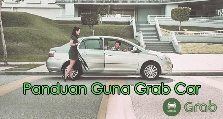 Cara Menggunakan Aplikasi Grab Malaysia. Perjalanan Anda Lebih Mudah.