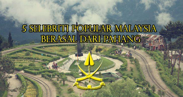 Permalink to 5 Selebriti Popular Malaysia Yang Berasal Dari Pahang
