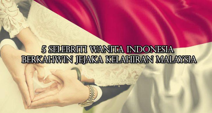 Permalink to 5 Selebriti Wanita Indonesia Berkahwin Dengan Jejaka Kelahiran Malaysia!