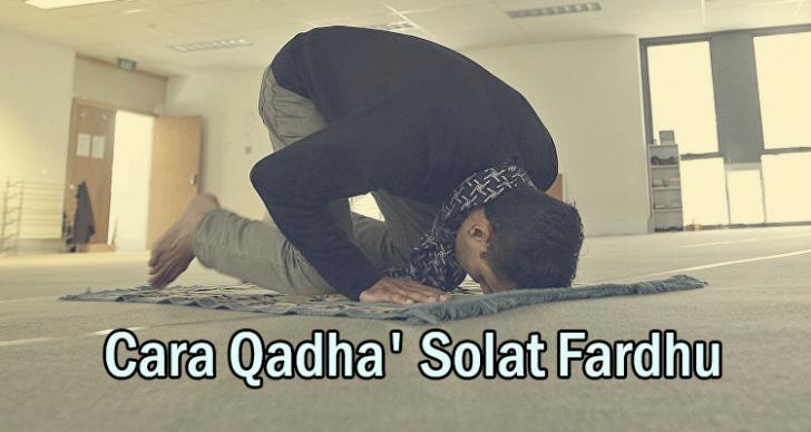 Permalink to Cara Qadha' Solat Fardhu Yang Ditinggalkan Dengan Sengaja Berserta Niat