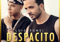 Despacito Luis Fonsi Ft Daddy Yankee