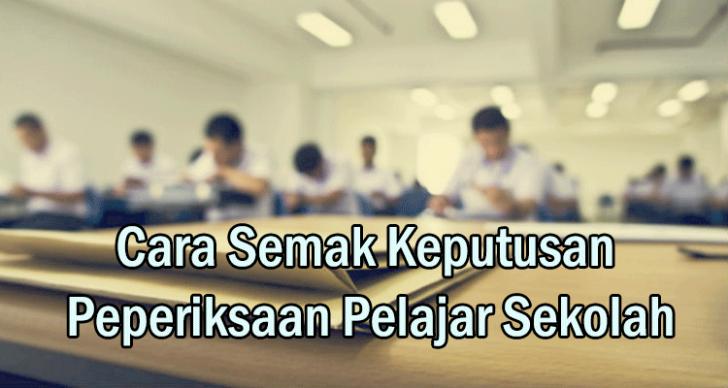 Permalink to Semak Keputusan Peperiksaan Secara Online Pelajar Sekolah Rendah Dan Menengah Malaysia